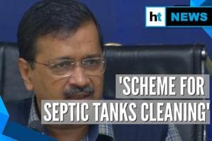 Kejriwal launches scheme to clean septic tanks in Delhi for free