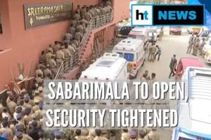 Watch: Security tightened ahead of opening of Sabarimala Temple in Kera...