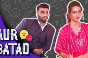 Kriti Sanon reveals Arjun Kapoor's hidden talent | Aur Batao | Panipat ...