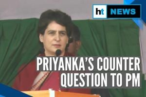 'Are you PM for unity or division?': Priyanka Gandhi counters PM Modi