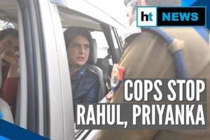 Rahul Gandhi, Priyanka Gandhi stopped by cops on their way to Meerut, sent...