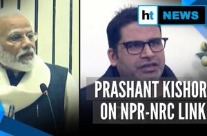 'Modi govt itself said that NPR is the first step for NRC': Prashant Ki...