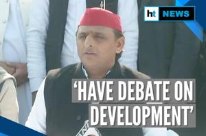 Akhilesh Yadav counters Amit Shah; says let's have a debate on developm...