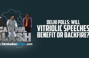 Capital Clash: Will vitriolic speeches in Delhi polls benefit or backfi...