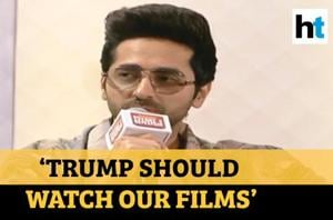 'Donald Trump should definitely watch our films': Ayushmann Khurrana