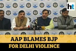 Watch: AAP blames Home Minister for failing to control Delhi violence