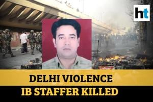 Delhi violence: Intelligence Bureau staffer, a cop's son, killed; family...