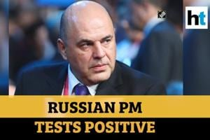 Watch: Russian PM Mikhail Mishustin tests positive for coronavirus