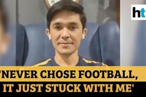 'It just stuck with me...': Sunil Chhetri on why he became a footballer...