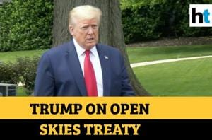 'They may come back & want a deal': Trump on pulling out of Open Skies ...