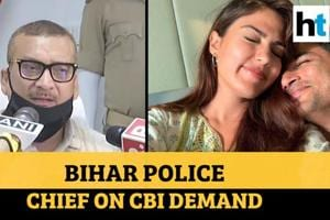 Rhea Chakraborty under 'our watch', say Bihar cops on Sushant death case