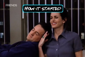 'How it started vs how it's going' Monica and Chandler edition is too cute