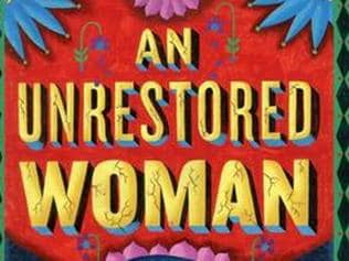 Book review: An Unrestored Woman... goes well beyond history