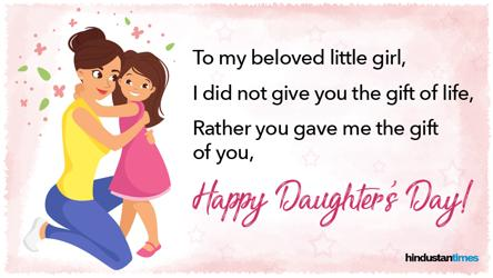 Happy Daughters Day 2019 Best Wishes Quotes Messages Images For Facebook Whatsapp Status More Lifestyle Hindustan Times