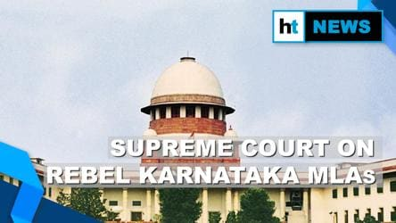 Rebel Karnataka MLAs: Key takeaways from the Supreme Court's order