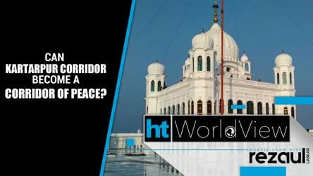 Worldview | Can Kartarpur Corridor become a corridor of peace?