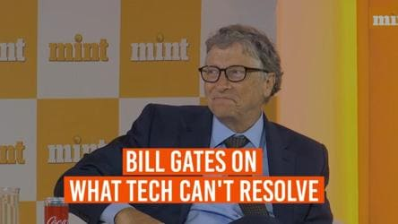 Bill Gates asked what technology can't resolve. His reply will make you smile