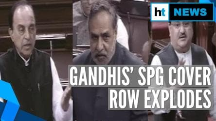 Gandhis' SPG cover removal row explodes in Rajya Sabha: Who said what