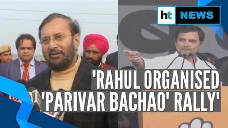 Rahul's 'Parivar Bachao' rally, not 'Bharat Bachao': Prakash Javadekar