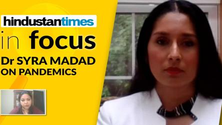 'More Covid-like pandemics likely': New York's Dr Syra Madad on what's ahead
