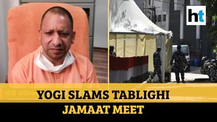 'They acted as Corona carriers, action justified': Yogi on Tablighi Jamaat