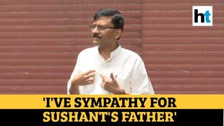 'Sushant Singh Rajput was not on good terms with his father': Sanjay Raut