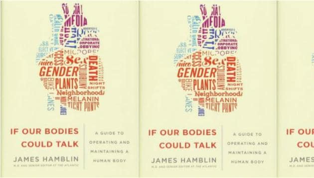 Hamblin provides a unique look at our bodies and their amazing (and not-so amazing) attributes.