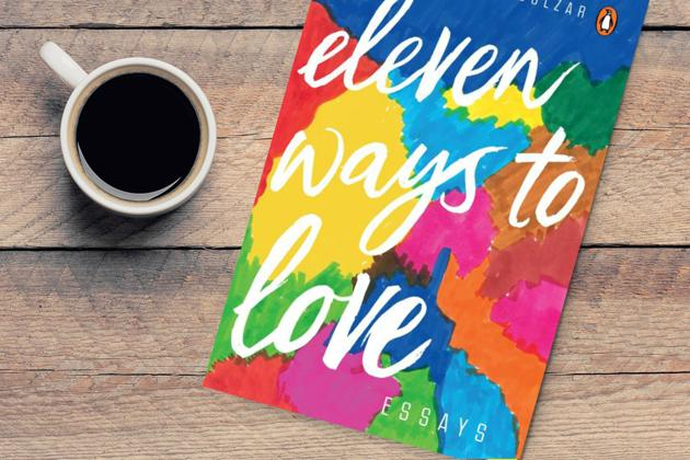 eleven Ways to Love is a collection of essays on love, written in prose and verse.