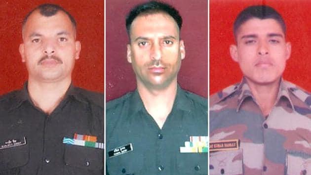 Lance Naik Ranjeet Singh, Havildar Kaushal Kumar and Rifleman Rajat Kumar were killed by heavily armed intruders from Pakistan near the Line of Control in Jammu and Kashmir's rajouri district on Sunday.(HT Photo)
