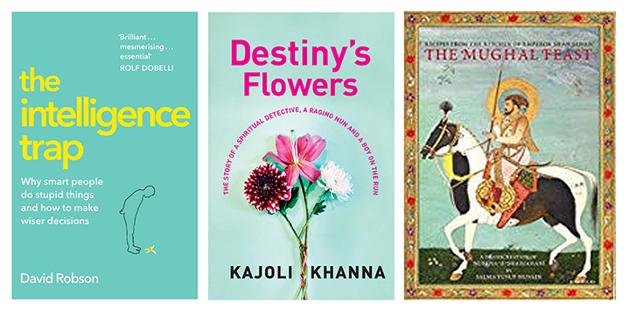 A look at why even very intelligent people make terrible mistakes, a novel that follows three lives, and a wonderful transcreation of a Mughal cookbook - all that on our list of good reads this week.(HT Team)