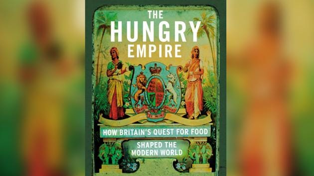 The Hungry Empire: How Britain's Quest for Food Shaped the Modern World - Book Review(www.amazon.co.uk)