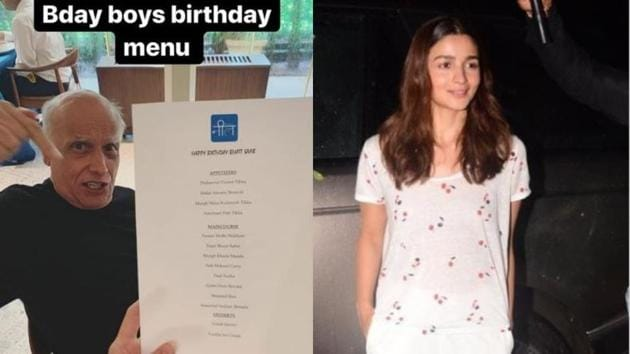 Mahesh Bhatt shows his special birthday menu in a picture shared by Alia Bhatt on Instagram.
