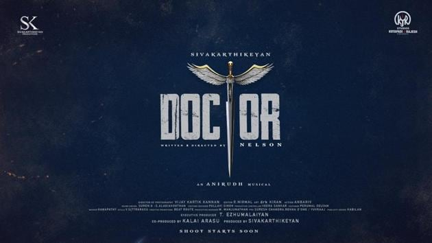 Doctor will star Sivakarthikeyan in the lead role. Directed by Nelson Dilip Kumar, it will have music by Anirudh Ravichander.