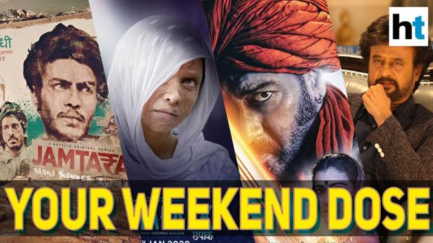 The first big weekend of 2020 at the box office is as big as it gets. Deepika Padukone starrer Chhapaak on one hand telling the courageous tale of an acid attack survivor and a total masala entertainer like Darbar starring Rajinikanth on the other the fans have the very best to choose from. In the OTT world Jamtara is the go to series this week. Check out all your options of what to watch only on Your Weekend Dose.