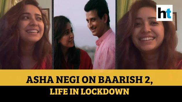 In an interview with Hindustan Times' Ruchi Kaushal, actor Asha Negi opens up about working with Sharman Joshi in Baarish 2, her upcoming debut film Ludo and life in lockdown.