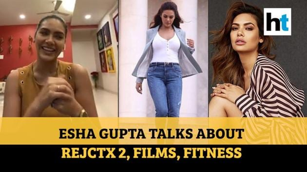 Esha Gupta talks to Ruchi Kaushal of Hindustan Times about her web show Rejctx 2, film career, injuries, being a beauty pageant winner and living alone during lockdown.