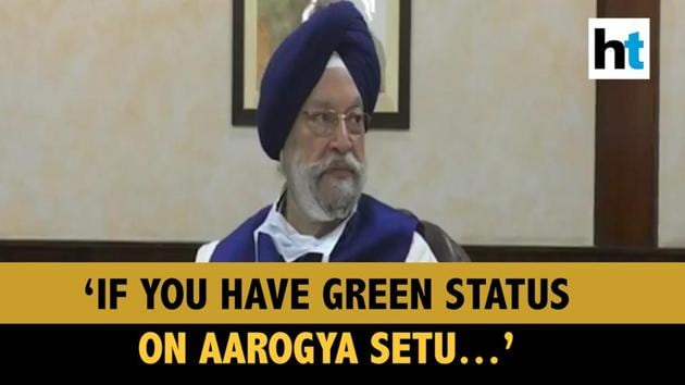 """Civil aviation minister Hardeep Singh Puri said on Saturday domestic passengers who do not have the symptoms of the coronavirus disease (Covid-19) and have a green status on the Aarogya Setu app need not be quarantined after reaching their destinations. """"We have clarified that if anyone has the Aarogya Setu app, it's like a passport and you are, why should anybody want any quarantine,"""" Hardeep Singh Puri said. """"When I am talking quarantine, I am talking about domestic passengers. As far as international passengers are concerned, they are already prescribed mandatory quarantine for 14 days,"""" he said."""