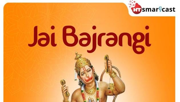 HT Smartcast's Jai Bajrangi is a podcast series that revolves around the love and devotion He had for Lord Rama.