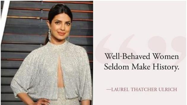 Priyanka Chopra often talks on women's issues.