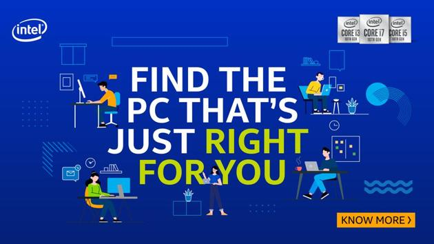 Whether you are a gamer or a working professional, you need to make an informed decision while choosing a PC.(Intel)