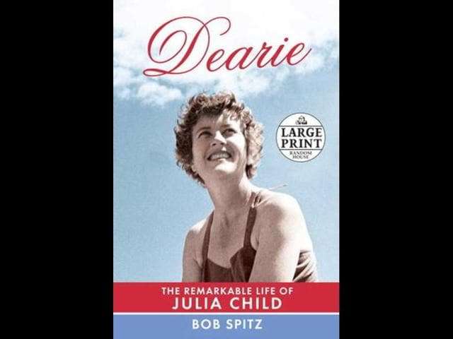 Dearie-The-Remarkable-Life-of-Julia-Child