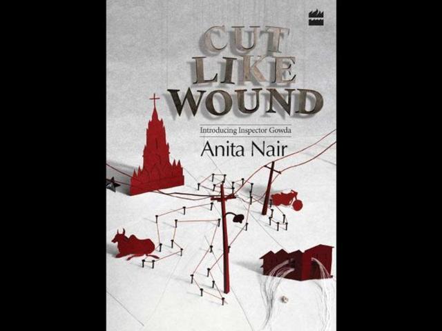 Cut Like Wound,Anita Nair,news