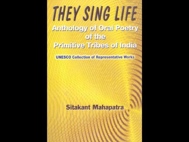 They-Sing-Life-Anthology-of-Oral-Poetry-of-the-Primitive-Tribes-of-India