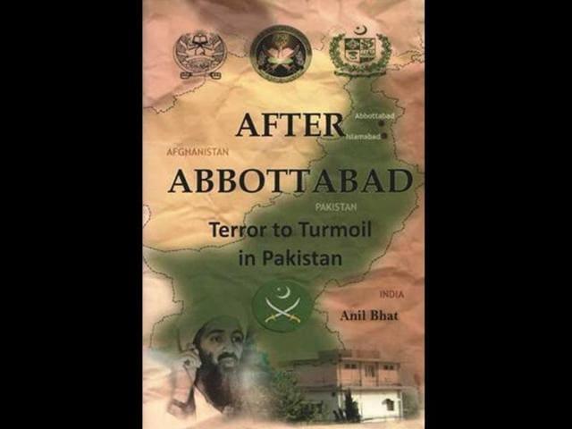 After-Abbottabad-Terror-to-Turmoil-in-Pakistan