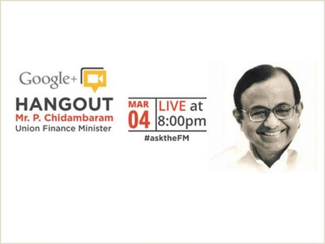 We will not cross red line of fiscal deficit: Chidambaram on Google+ Hangout