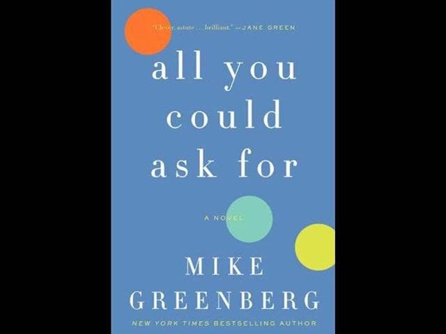 All-You-Could-Ask-For-by-Mike-Greenberg