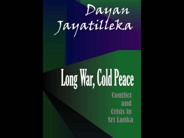 Sri Lanka,Long War,Cold Peace