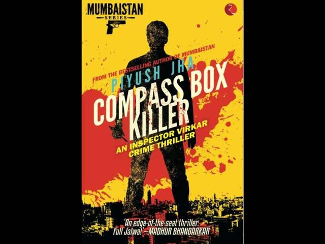 Piyush Jha,Compass Box Killer,Compass Box Killer