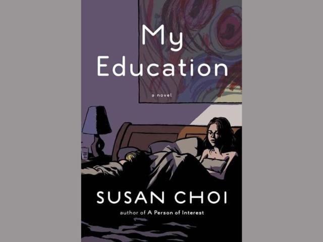Susan Choi,Nicholas Brodeur,My Education