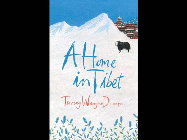 A-Home-in-Tibet-by-Tsering-Wangmo-Dhompa